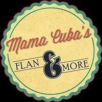 Mama Cuba's Gourmet Flan & more