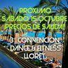 3°Convención Dance & Fitness Lloret de Mar  2017