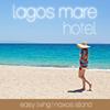 Lagos Mare Hotel Naxos, Cyclades, Greece