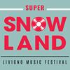 Snowland Festival