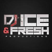 DJ Ice & Fresh Productions