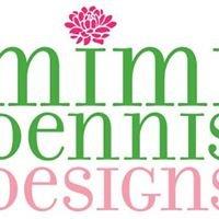 Mimi Dennis Designs