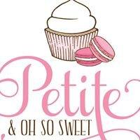 Petite & Oh So Sweet