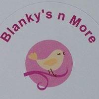 Blanky's n More
