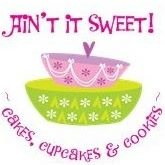 Ain't It Sweet - Cakes, Cupcakes & Cookies