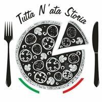 "Pizzeria "" Tutta n'ata Storia """