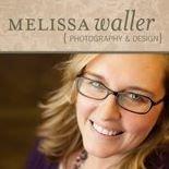 Melissa Waller {Photography & Design}