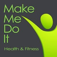 Make Me Do It | Health & Fitness