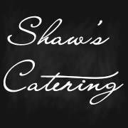 Shaw's Catering