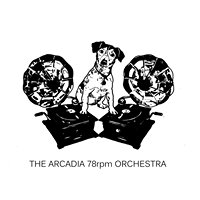 The Arcadia 78 RPM Orchestra