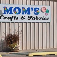 Mom's Crafts and Fabrics