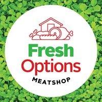 Fresh Options Meatshop