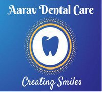 Aarav Dental Care