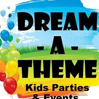 Dream-A-Theme Kids Parties & Events