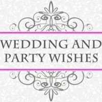 Wedding and Party Wishes