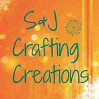 S & J Crafting Creations