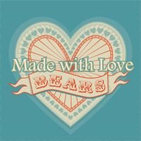 Made with Love, Made to Cherish - Keepsake Bears