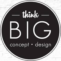 Think Big Concept Design