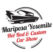 Mariposa Yosemite Hot Rod & Custom Car Show
