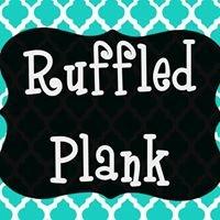 Ruffled Plank