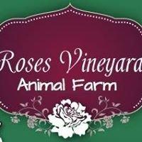 Roses Vineyard Animal Farm