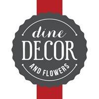 Dine Decor & Flowers