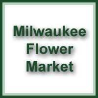 Milwaukee Flower Market