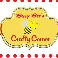 Busy Bees Crafty Corner