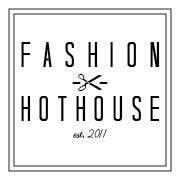 Fashion Hothouse