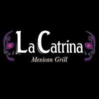 La Catrina Mexican Grill