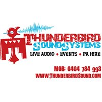 Thunderbird Soundsystems Live Audio Events PA Hire  South Coast and Sydney