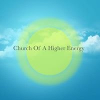 Church of A Higher Energy