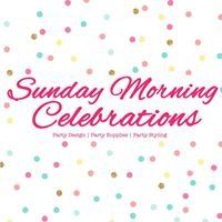 Sunday Morning Celebrations