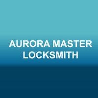 Aurora Master Locksmith