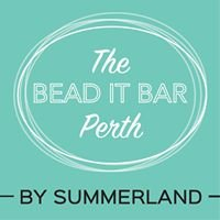 The Bead It Bar Perth by Summerland