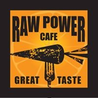 Raw Power Cafe