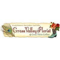 Grass Valley Florist & Cruz Thru Coffee
