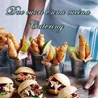 Due cuori e una Cucina Tavola calda e Catering