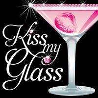 'Kiss my Glass'