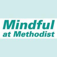Mindful At Methodist