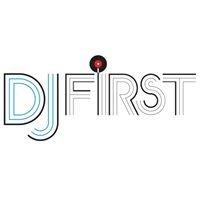 DJ First