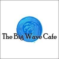 The Big Wave Cafe