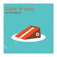 Cake It Easy - By Tania Barcaro