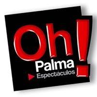 Oh Palma Eventos, Soluciones y Espectáculos