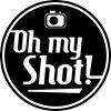 Oh my Shot