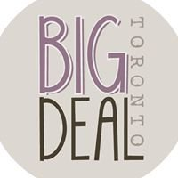 BIG Deal Toronto