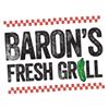 Baron's Fresh Grill