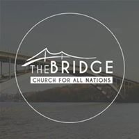 The Bridge - Church For All Nations