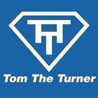 Tom The Turner
