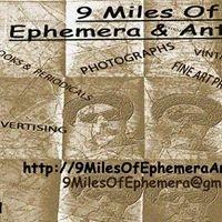 9 Miles of Ephemera & Antiques